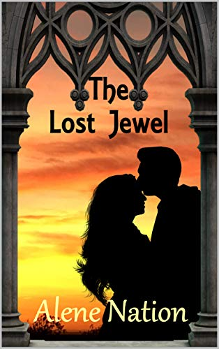 Couverture du livre The Lost Jewel - Story of love and greed in the 15th century (Travel Mystery) (English Edition)