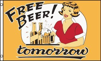 Free Beer Tomorrow 3x5 ft Polyester Flag
