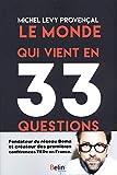 Le monde qui vient en 33 questions