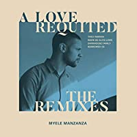A Love Requited: The Remixes [Analog]