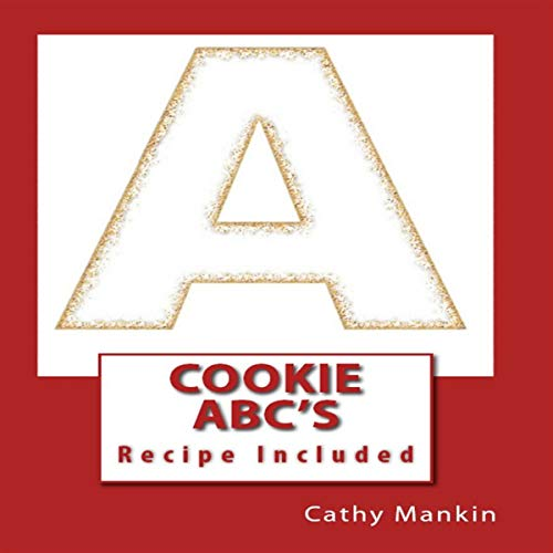 Cookie ABC'S Let's Make Some Alphabet Cookies: Recipe Included (Book 1) audiobook cover art