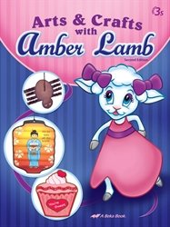 Arts and Crafts with Amber Lamb - Abeka 3 Year Old Art and Craft Book