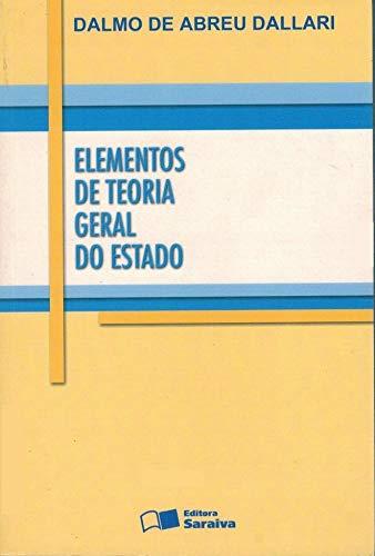 Elementos de Teoria Geral do Estado - 27ª Edição 2007