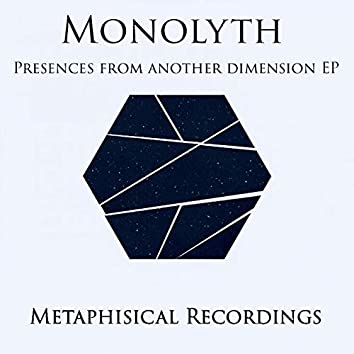 Presences from another dimension EP