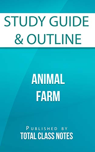 Amazon Com Study Guide Outline For Animal Farm Total Class Notes Book 1 Ebook Total Class Notes Kindle Store
