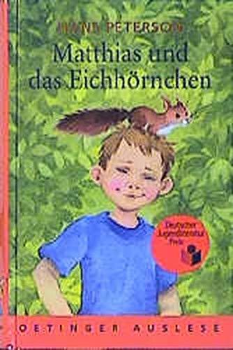 Hans Peterson: Matthias und das Eichhörnchen