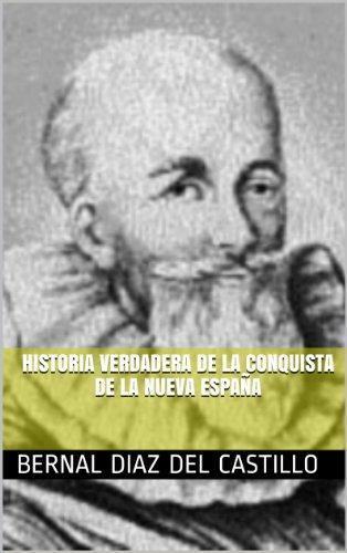 HISTORIA VERDADERA DE LA CONQUISTA DE LA NUEVA ESPAÑA eBook: DEL CASTILLO, BERNAL DIAZ: Amazon.es: Tienda Kindle