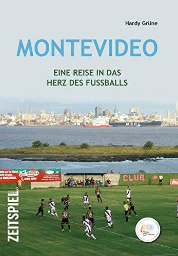 Montevideo: Eine Reise in das Herz des Fußballs