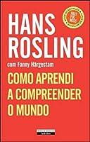 Como Aprendi a Compreender o Mundo (Portuguese Edition)