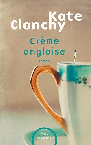 Crème anglaise (FEUX CROISES)