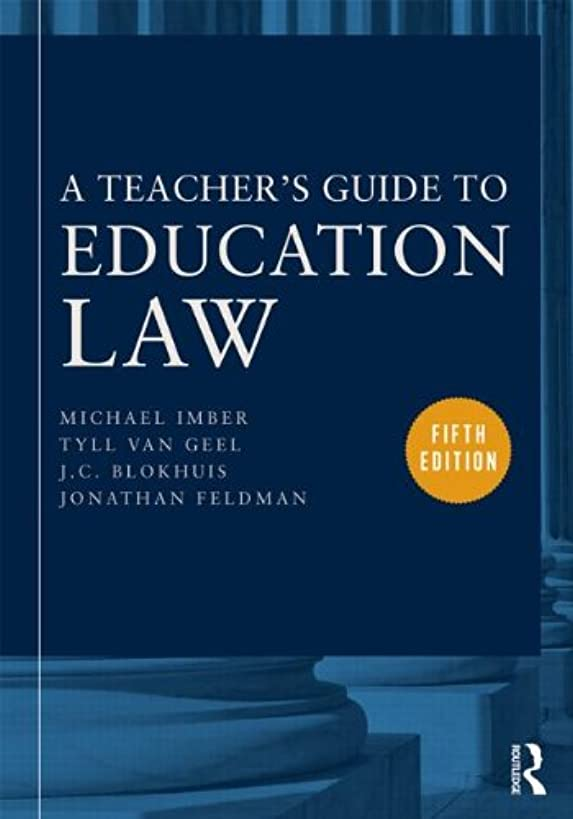 A Teacher's Guide to Education Law