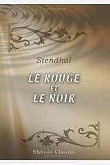 Le Rouge et le Noir (French Edition) Kindle Edition