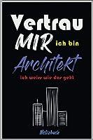 vertrau mir ich bin architekt und weiss wie das geht: Notizbuch PUNKTIERT fuer Architekten   Buch Architektur   Architekturstudium   Geschenkidee fuer Studenten   Architekten Buecher   Architekturbuch