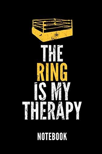 THE RING IS MY THERAPY NOTEBOOK: Ein schönes Notizbuch mit 110 linierten Seiten für jemanden, der Boxen liebt - Ideal für Notizen zum Thema Kampfsport und Boxen