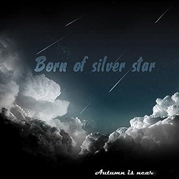 Born of Silver Star