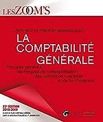La comptabilité générale - Principes généraux, techniques de comptabilisation des opérations courantes et de fin d'exercice de Béatrice Grandguillot