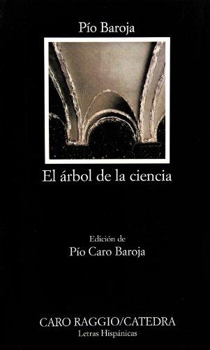 El árbol de la ciencia (Letras Hispánicas)