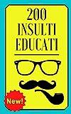 200 Insulti Educati