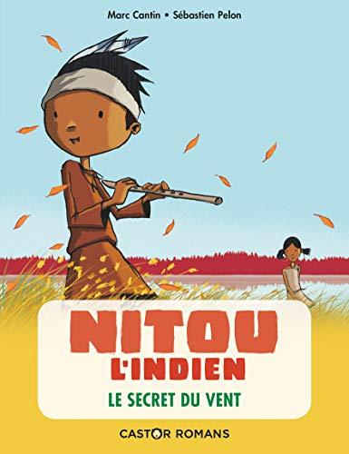 Nitou l'Indien, Tome 2 : Le secret du vent