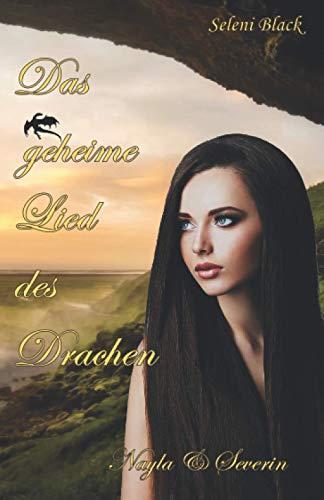 Das geheime Lied des Drachen: Nayla & Severin