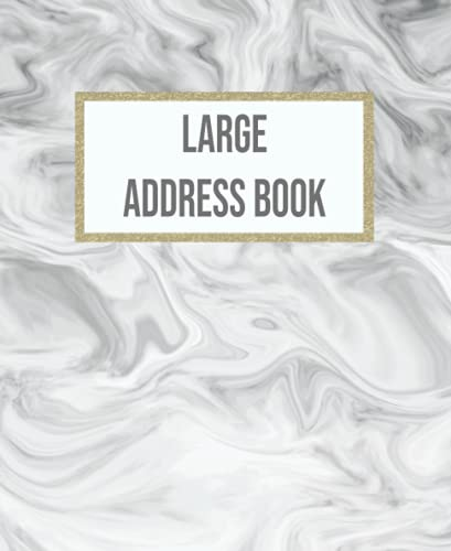 Grey Marble Large Address Book: Keeping Track Birthday ,Telephone Number ,Email and Address Book With Alphabetical Tabs & Notes For Seniors Large ... Ceramic Tiles Nest Grey and Marble, Band 2)