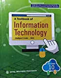 A Textbook Of Information Technology For Class10 Subject Code - 402 For (2020-2021)