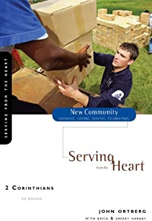 2 Corinthians: Serving from the Heart (New Community Bible Study Series Book 18)