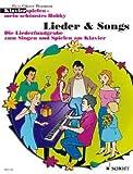 Lieder + Songs - arrangiert für Klavier [Noten / Sheetmusic] aus der Reihe: KLAVIERSPIELEN MEIN SCHOENSTES HOBBY