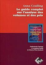 Le guide complet sur l'analyse des volumes et des prix d'Anna COULLING