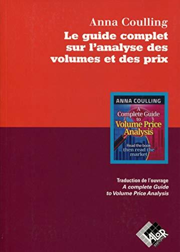 Le guide complet sur l'analyse des volumes et des prix