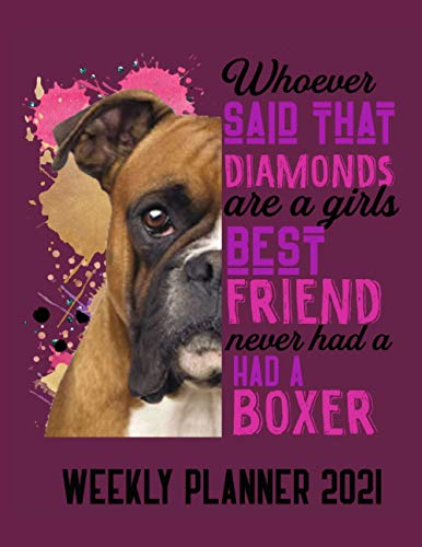 Boxer Weekly Planner: This dog themed planner for boxer lovers, make the perfect gift for birthdays or Christmas