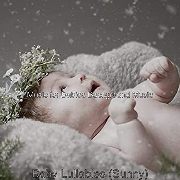 Baby Lullabies (Sunny)