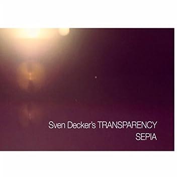 Sven Decker´s Transparency: Sepia