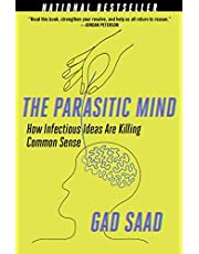 Parasitic Mind: How Infectious Ideas Are Killing Common Sense