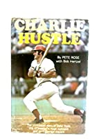Charlie Hustle 0134482093 Book Cover