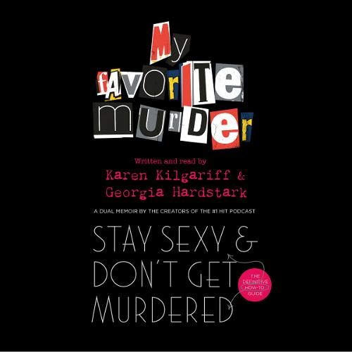 Couverture de Stay Sexy and Don't Get Murdered