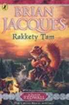 Rakkety Tam (Tale of Redwall) by Jacques, Brian (2005) Paperback