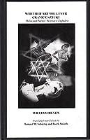 Whether Art Will Ever / Granice Sztuki: Holocaust Poems / Wiersze O Zagladzie