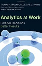 By Thomas H. Davenport - Analytics at Work: Smarter Decisions, Better Results (12.2.2009)