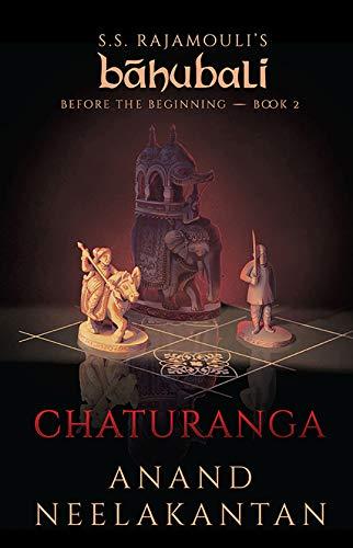Chaturanga (Baahubali: Before the Beginning Book 2)