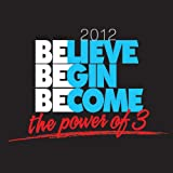 Advocare: Believe, Begin, Become