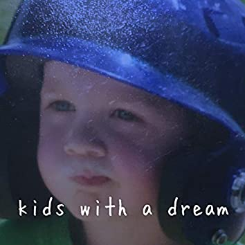 Kids With a Dream