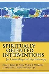 Spiritually Oriented Interventions for Counseling and Psychotherapy Hardcover