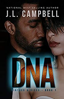 DNA (Contemporary Christian Fiction) (Virtues & Vices Book 1) by [J.L. Campbell]