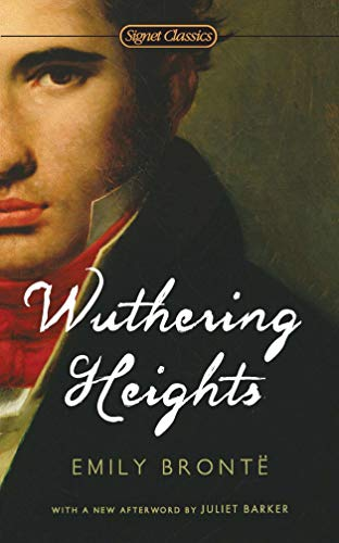 Compare Textbook Prices for Wuthering Heights Signet Classics Reissue Edition ISBN 9780451531797 by Bronte, Emily,Hoffman, Alice,Barker, Juliet