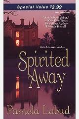 Spirited Away (Zebra Historical Romance) Mass Market Paperback