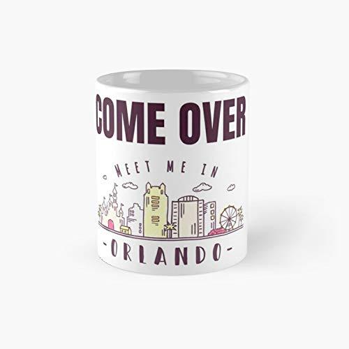 "Taza clásica con texto en inglés ""Come Over Meet Me in Orlando""   El mejor regalo divertidas tazas de café de 325 ml"