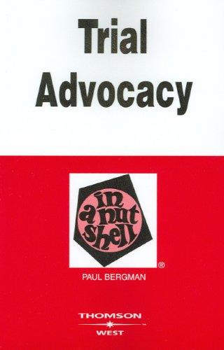 Bergman's Trial Advocacy in a Nutshell, 4th (Nutshell...