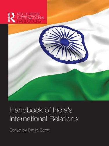 Handbook of India's International Relations (English Edition)