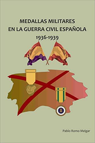 Medallas Militares en La Guerra Civil Española: 1936-1939 eBook ...